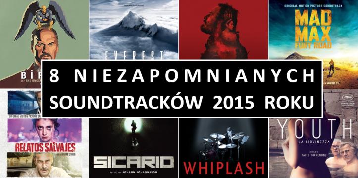 8_niezapomnianych_soundtrackow_2015